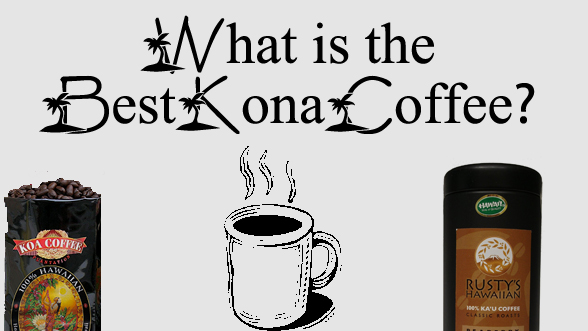 What is the best kona coffee